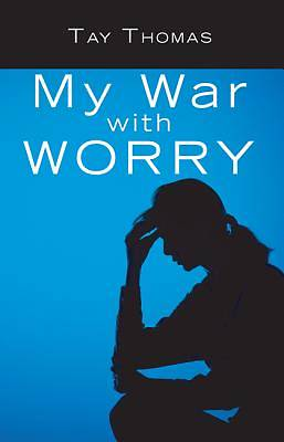 My War with Worry