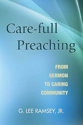 Care-Full Preaching
