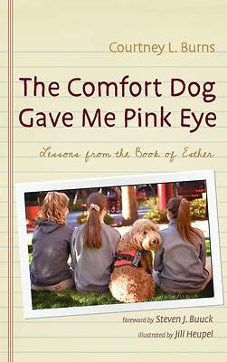 Picture of The Comfort Dog Gave Me Pink Eye