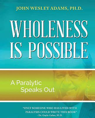 Wholeness Is Possible