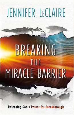 Picture of Breaking the Miracle Barrier