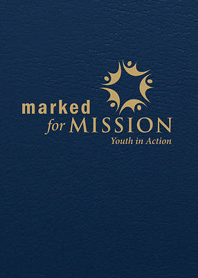 Marked for Mission