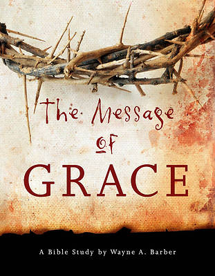 Picture of The Message of Grace