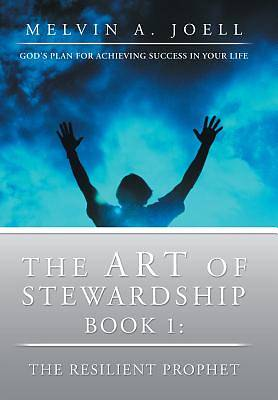 Picture of The Art of Stewardship, Part 1-The Foundation
