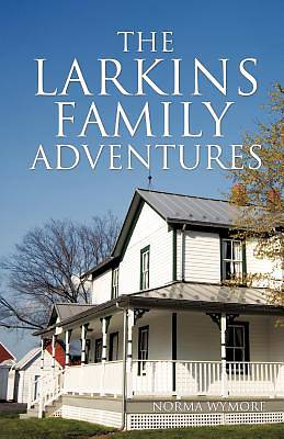 Picture of The Larkins Family Adventures