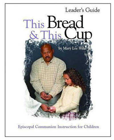 This Bread This Cup Leader Guide [ePub Ebook]