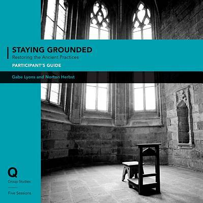 Q Society Room - Staying Grounded in a Shifting World Participants Guide