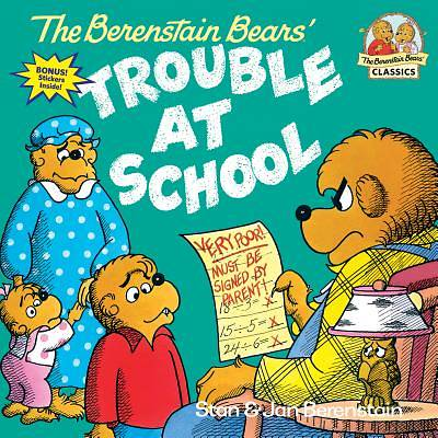 Picture of The Berenstain Bears and the Trouble at School