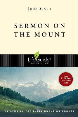 LifeGuide Bible Study - Sermon on the Mount
