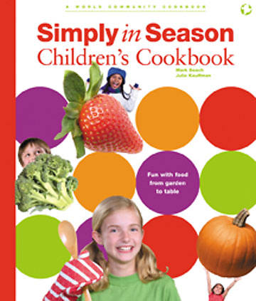 Simply in Season Childrens Cookbook