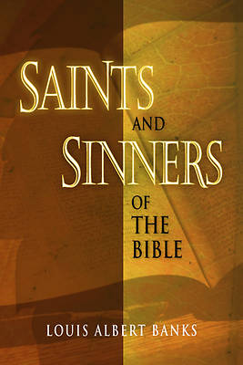 Saints & Sinners of the Bible