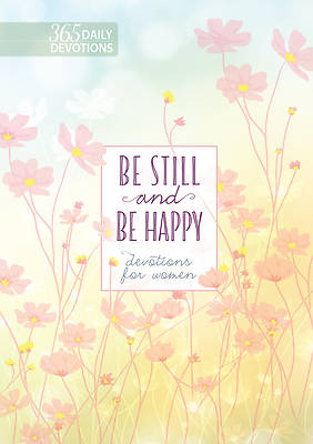 Picture of Be Still and Be Happy