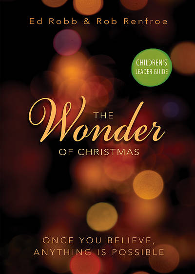 The Wonder of Christmas Childrens Leader Guide