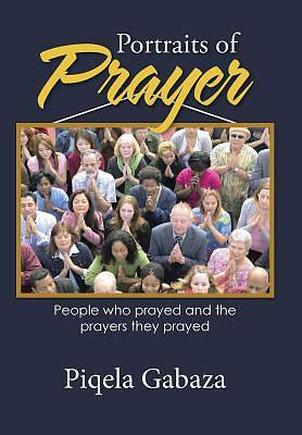 Portraits of Prayer