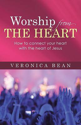 Worship from the Heart