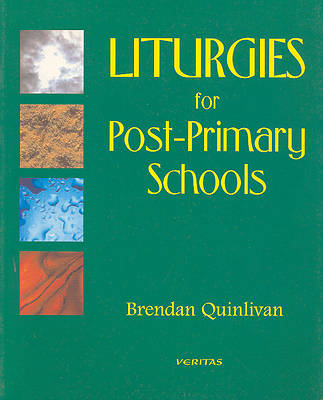 Liturgies for Post-Primary Schools