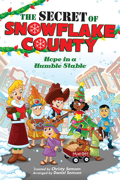 The Secret of Snowflake County Unison Book/CD Pack