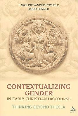 Contextualizing Gender in Early Christian Discourse