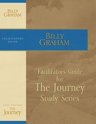 The Journey Study Series Facilitators Guide