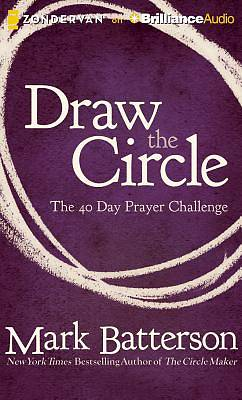 Draw the Circle: The 40 Day Prayer Challenge Audiobook