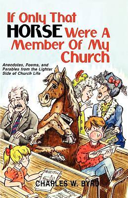 If Only That Horse Were a Member of My Church!