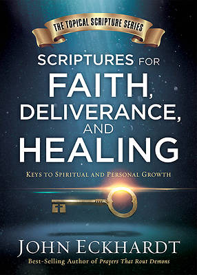 Scriptures for Healing and Deliverance