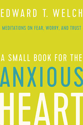 Picture of A Small Book for the Anxious Heart