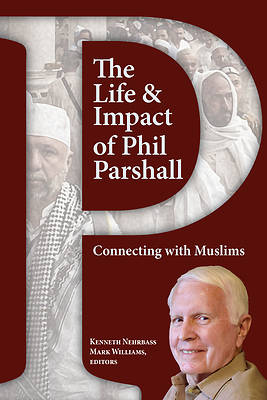 Picture of The Life and Impact of Phil Parshall