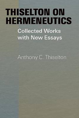 Thiselton on Hermeneutics