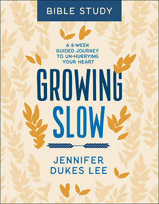 Picture of Growing Slow Bible Study