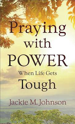 Picture of Praying with Power When Life Gets Tough