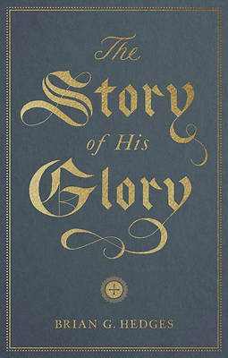 Picture of The Story of His Glory