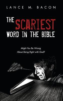 Picture of The Scariest Word in the Bible