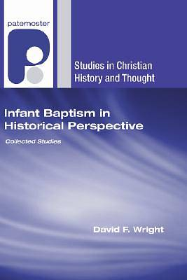 Infant Baptism in Historical Perspective