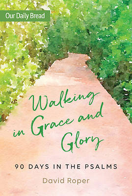 Picture of Walking in Grace and Glory