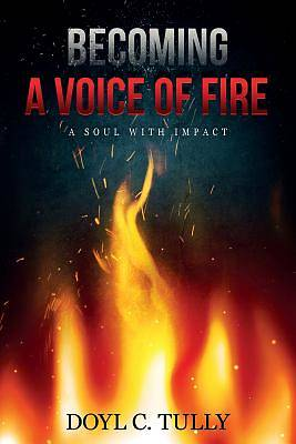 Picture of Becoming a Voice of Fire