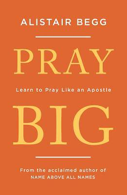 Picture of Pray Big