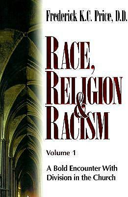 Race Religion & Racism Volume 1