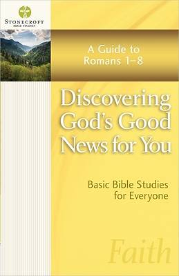 Discovering Gods Good News for You