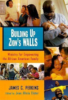 Building Up Zions Walls