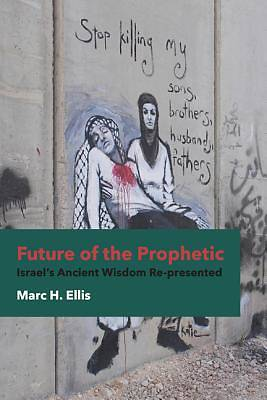 Future of the Prophetic [ePub Ebook]