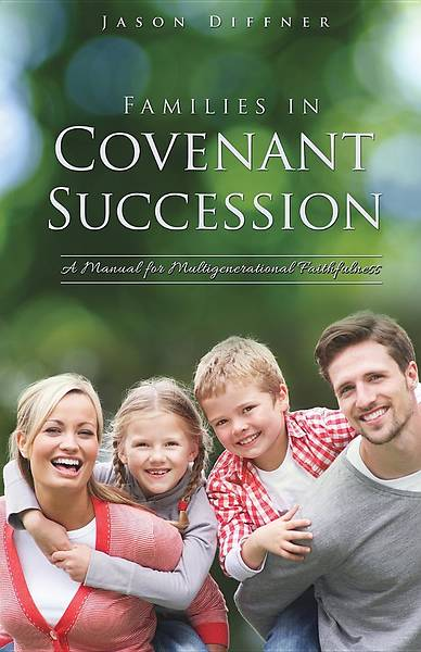 Picture of Families in Covenant Succession