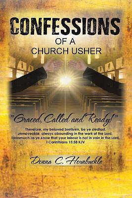 Confessions of a Church Usher