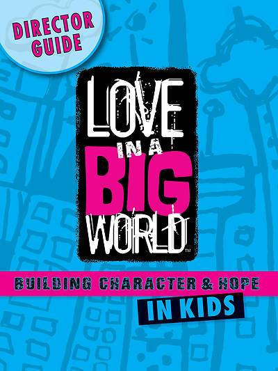 Picture of Love In A Big World Director Guide - PDF Download