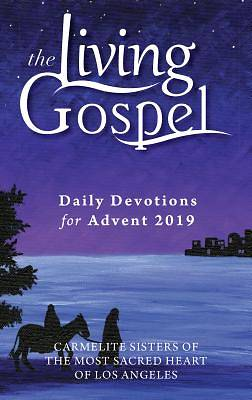 Daily Devotions for Advent 2019: The Living Gospel