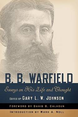 B. B. Warfield