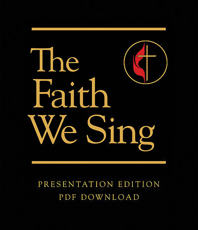 The Faith We Sing Presentation Edition Download