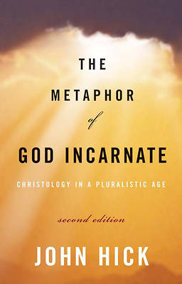 Picture of The Metaphor of God Incarnate, Second Edition