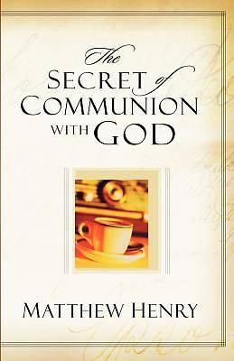 Picture of The Secret of Communion with God