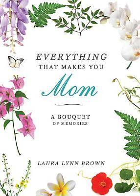 Everything That Makes You Mom - eBook [ePub]
